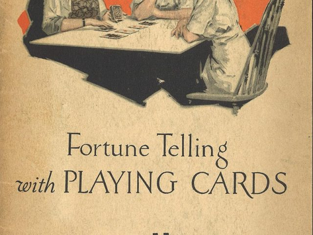 How to Tell Fortunes with an Ordinary Deck of Playing Cards
