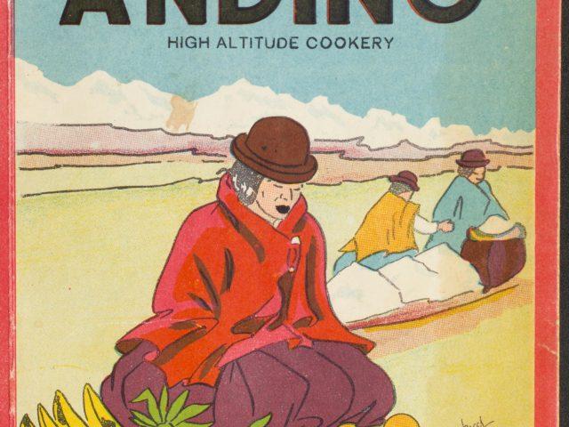 Epicuro Andino: High Altitude Cookery