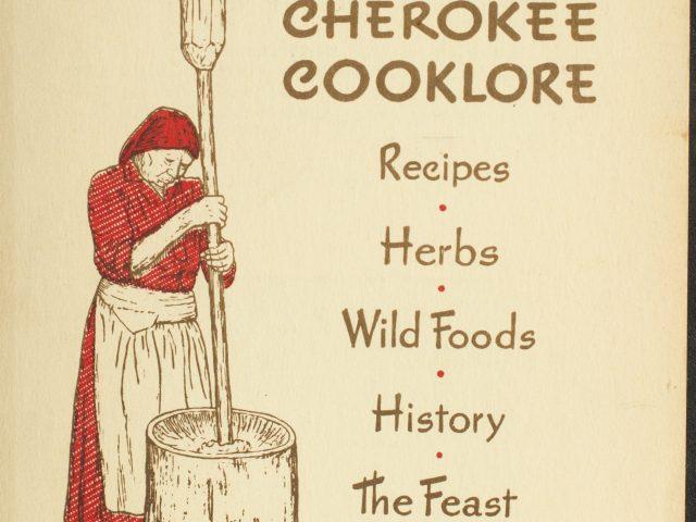 To Make My Bread: Preparing Cherokee Foods
