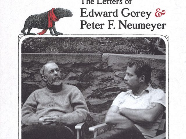 Floating Worlds: The Letters of Edward Gorey and Peter F. Neumeyer