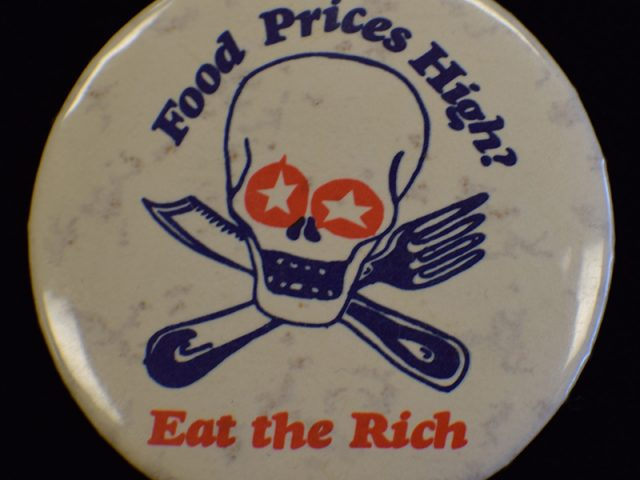 Food Prices / Eat the Rich