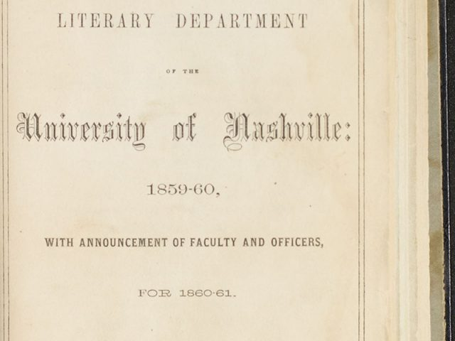 """""""Catalog of the Literary Department of the University of Nashville"""""""